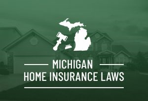 Michigan Home Insurance Laws