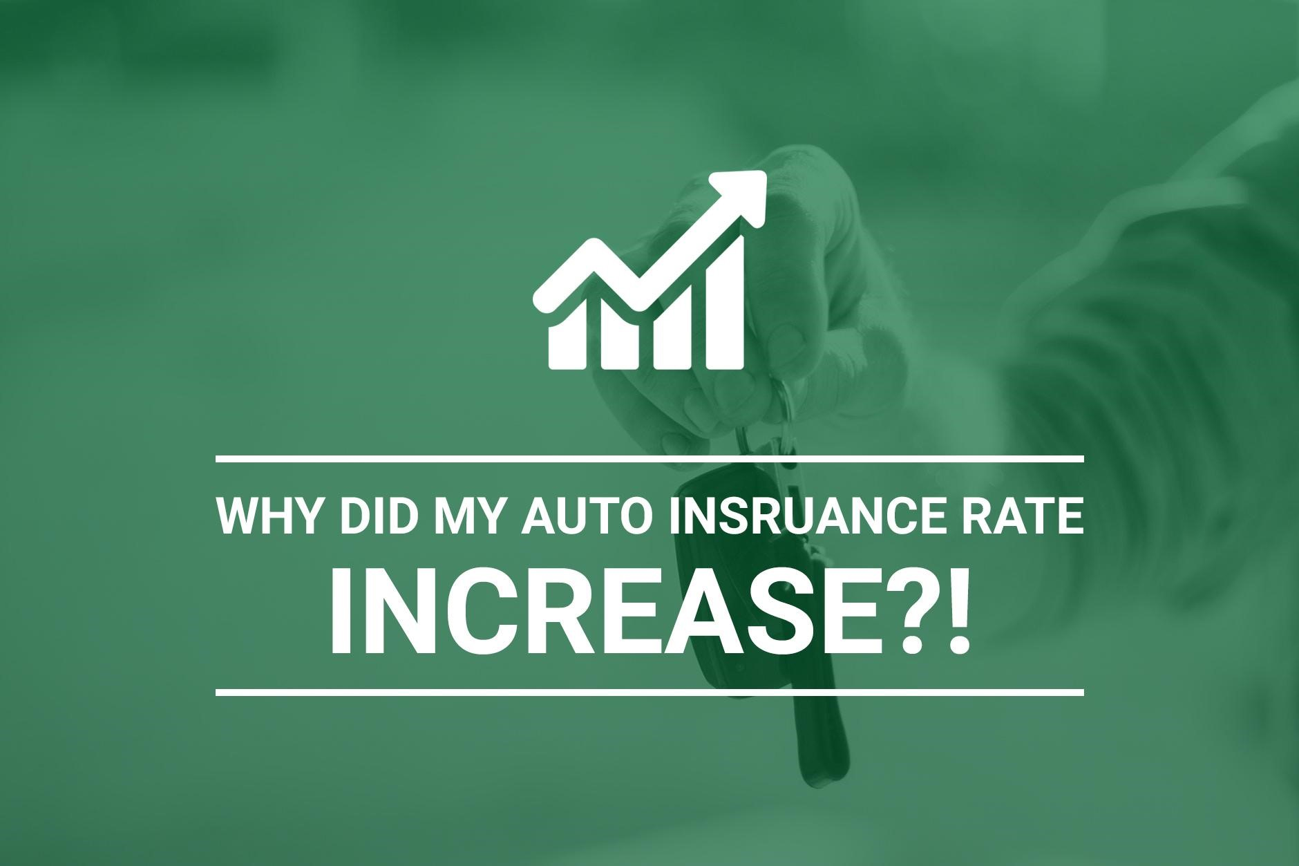 Reasons For Auto Insurance Rate Increases | Why Did My ...